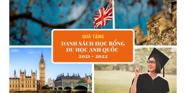 QUÀ TẶNG HỌC BỔNG DU HỌC ANH 2021-2022