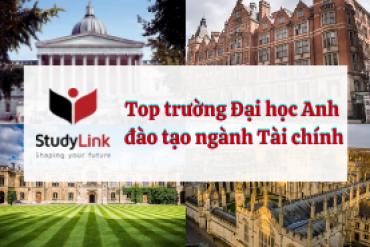 Top trường Đại học Anh đào tạo ngành Tài chính